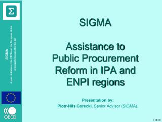 SIGMA Assistance to  Public Procurement Reform in IPA and ENPI regions