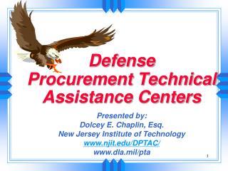 Defense  Procurement Technical Assistance Centers