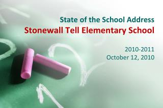 State of the School Address Stonewall Tell Elementary School