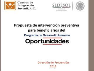 Propuesta de intervención preventiva para beneficiarios del