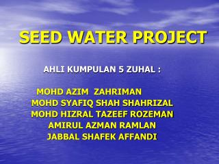 SEED WATER PROJECT