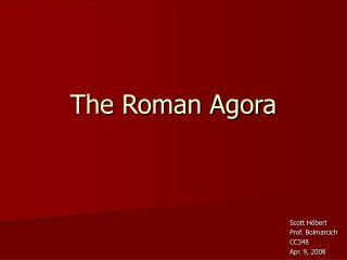 The Roman Agora