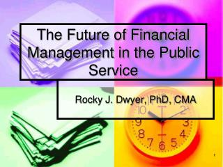 The Future of Financial Management in the Public Service