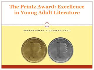 The Printz Award:  Excellence in Young Adult Literature