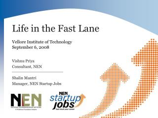 Life in the Fast Lane  Vellore Institute of Technology September 6, 2008