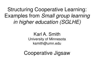 Structuring  Cooperative Learning: Examples from  Small group learning in higher education (SGLHE)