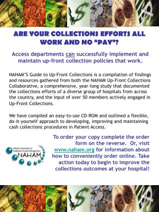"ARE YOUR COLLECTIONS EFFORTS ALL WORK AND NO ""PAY""?"