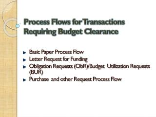 Process Flows for Transactions Requiring Budget Clearance
