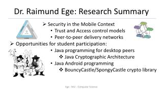 Dr.  Raimund Ege :  Research Summary
