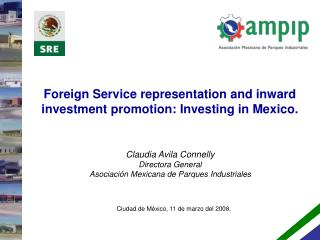 Foreign Service representation and inward investment promotion: Investing in Mexico.