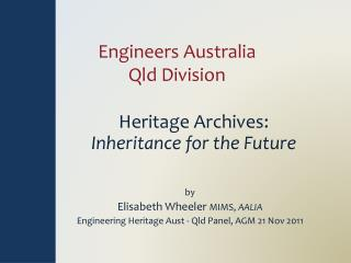 Engineers Australia Qld Division         Heritage Archives: