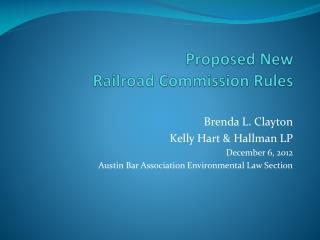 Proposed New  Railroad Commission Rules