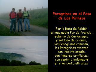 Peregrinos en el Paso de Los Pirineos