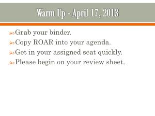 Warm Up - April 17, 2013