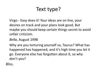 Text type?