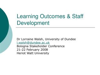 Learning Outcomes  Staff Development