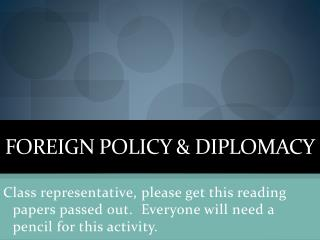 Foreign Policy & Diplomacy