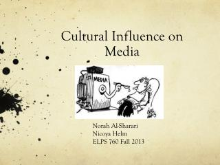 Cultural Influence on Media