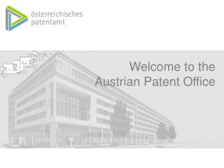 Welcome to the   Austrian Patent Office