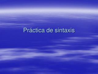 Práctica de sintaxis