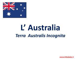 L' Australia Terra   Australis  Incognita
