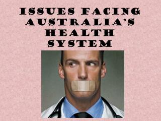 Issues facing Australia's health system