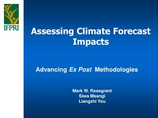 Assessing Climate Forecast Impacts