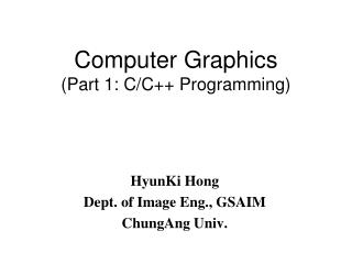 Computer Graphics (Part 1: C/C++ Programming)