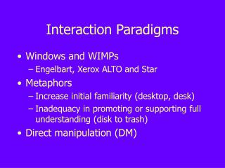 Interaction Paradigms