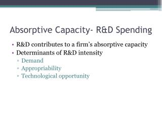 Absorptive Capacity- R&D Spending
