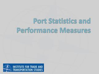 Port Statistics and Performance Measures