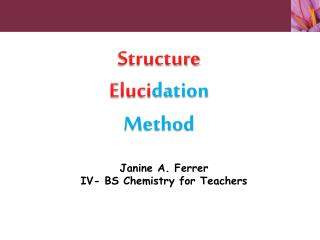 Structure Eluci dation  Method