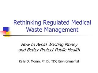Rethinking Regulated Medical Waste Management