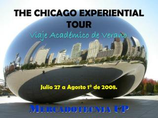 THE CHICAGO EXPERIENTIAL TOUR