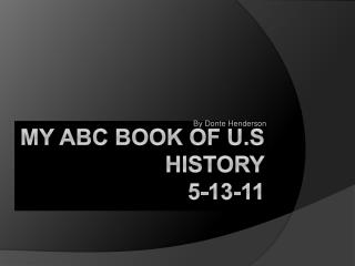 My ABC book of U.S  history 5-13-11