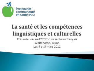 La sant� et les comp�tences linguistiques et culturelles
