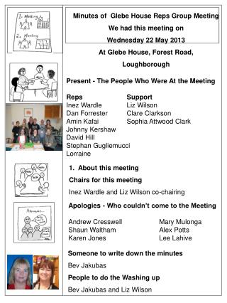 Minutes of  Glebe House Reps Group Meeting We had this meeting on Wednesday 22 May 2013