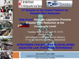 STRATEGIES FOR SUCCESS IN DEVELOPING DISASTER LAW: PHILIPPINE EXPERIENCE