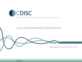 CDISC:  Global Approach