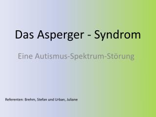Das Asperger - Syndrom
