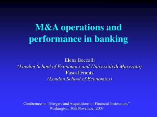 MA operations and performance in banking