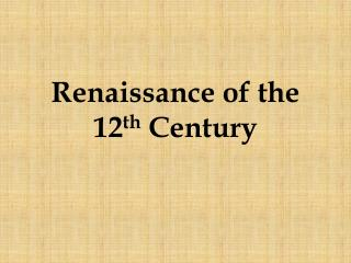 Renaissance of the 12 th  Century