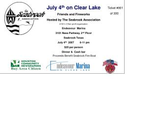 July 4 th  on Clear Lake Friends and Fireworks Hosted by The Seabrook Association