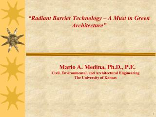 """Radiant Barrier Technology – A Must in Green Architecture"""