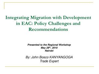 Integrating Migration with Development in EAC: Policy Challenges and Recommendations