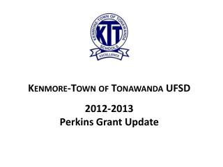 2012-2013  Perkins Grant Update
