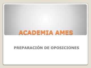 ACADEMIA AMES