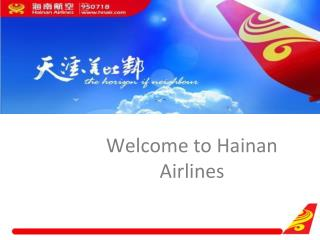Welcome to Hainan Airlines