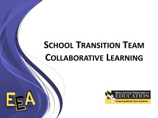 School Transition Team Collaborative Learning