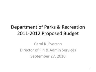 Department of Parks & Recreation 2011-2012 Proposed Budget